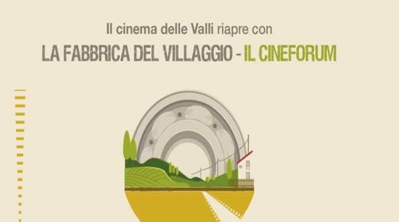 Apertura della manifestazione La Fabbrica del Villaggio – Cinema delle Valli – Villar Perosa